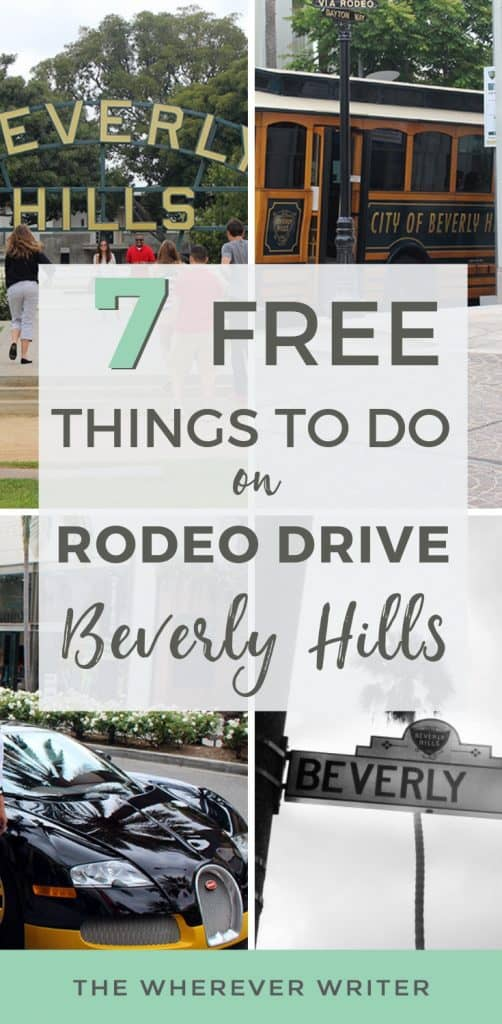Free things to do on Rodeo Drive Beverly Hills California