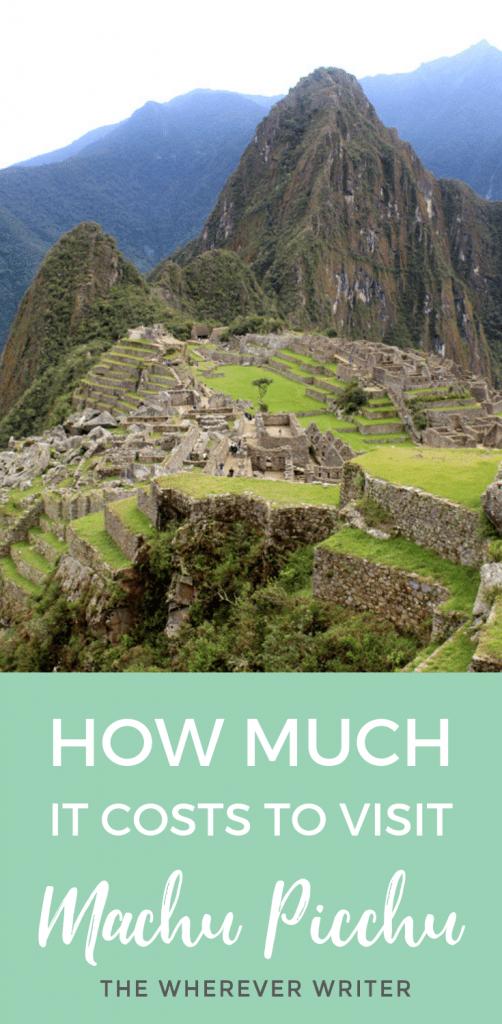 Machu Picchu Trip Costs _ How Much It Costs to visit Machu Picchu
