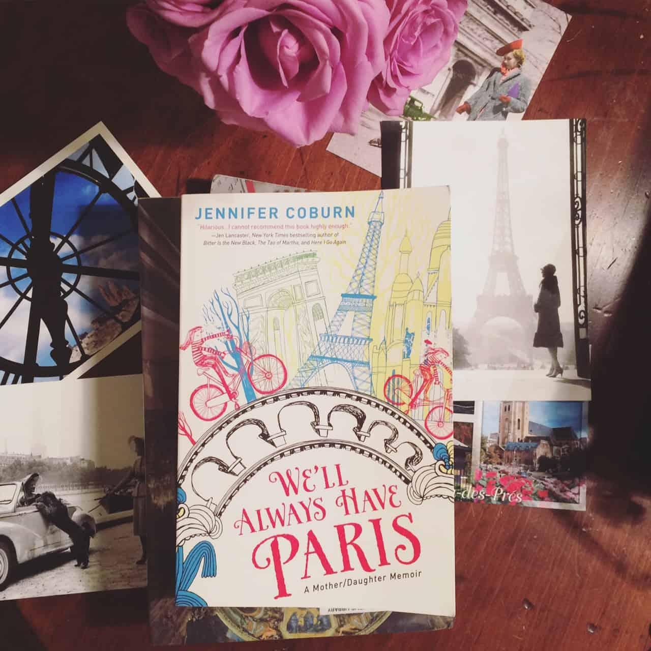 We'll Always Have Paris by Jennifer Coburn