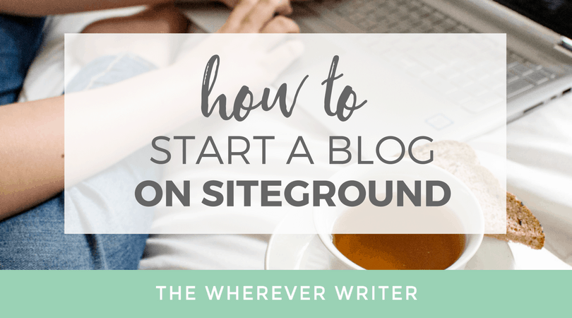 how to start a blog on siteground - featured