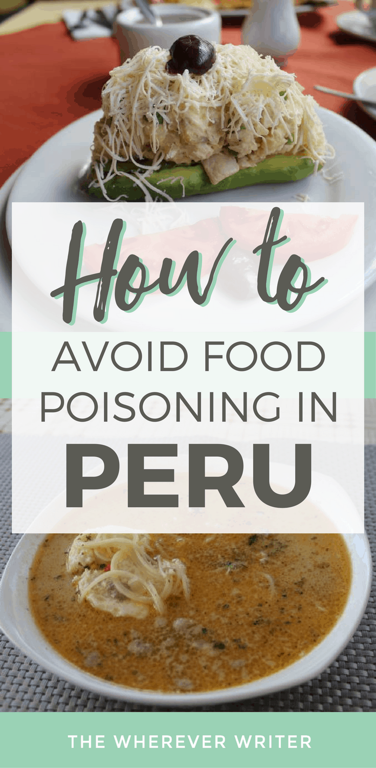 Food Poisoning in Cusco: How to Avoid This & Traveler's