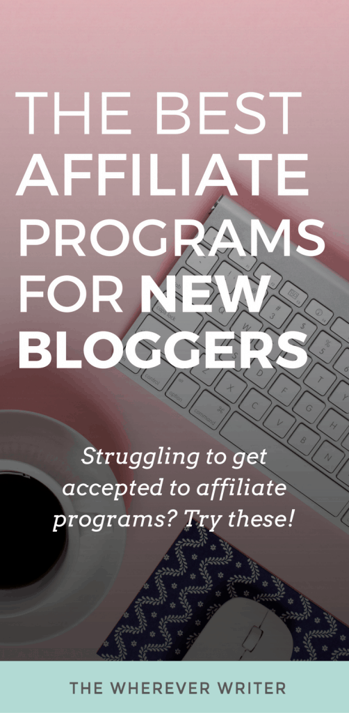 6 Best Affiliate Programs for Beginners (Plus, A Couple Ad