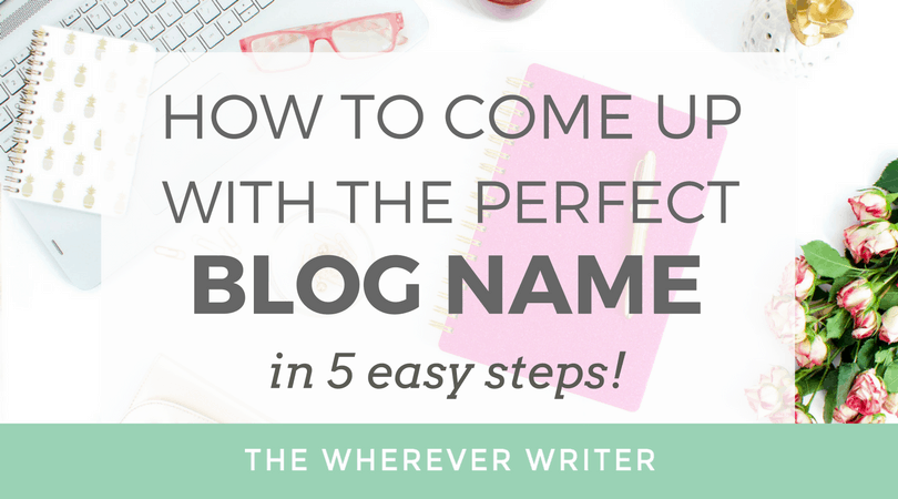 How to Come Up With the Perfect Blog Name - Featured