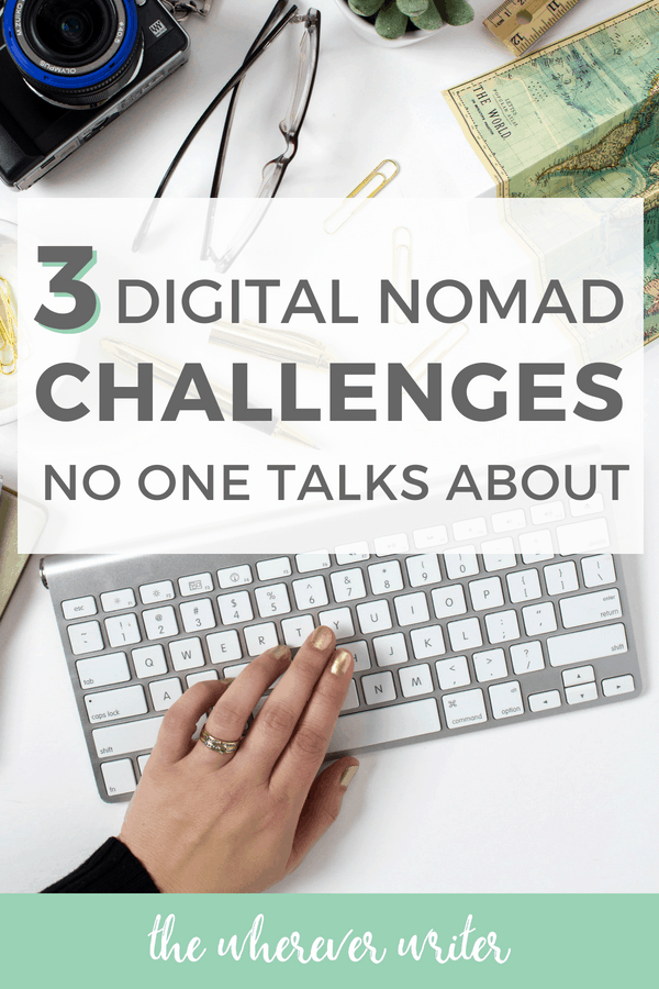 Digital Nomad Challenges no one talks about