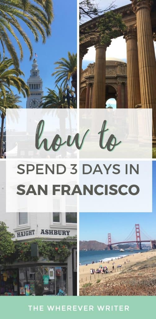 San Francisco Itinerary 3 Days Things to Do